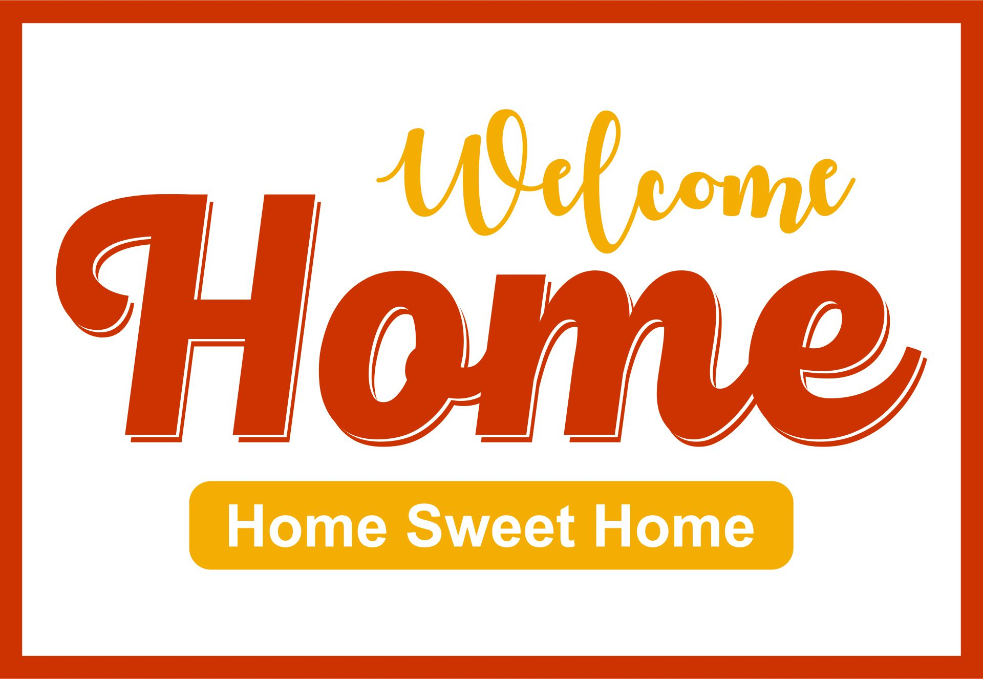 Welcome Home Signs  Printable